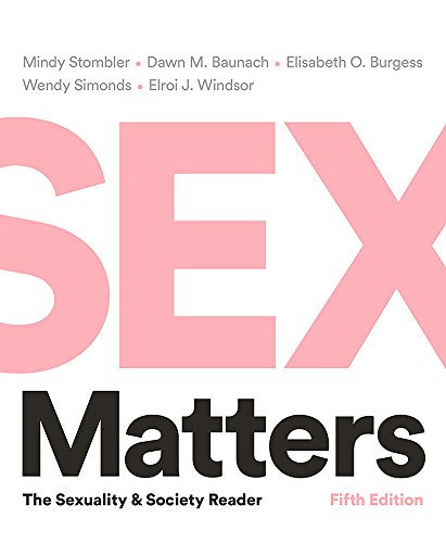 Sex Matters: The Sexuality and Society Reader  2018 9780393623581 Front Cover