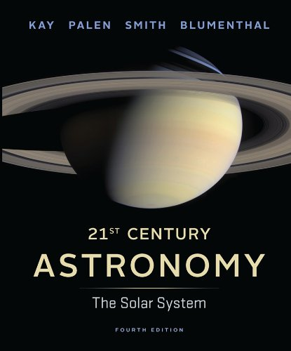 21st Century Astronomy The Solar System 4th edition cover