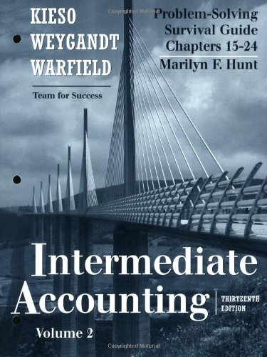 Intermediate Accounting, Chapters 15-24 Problem Solving Survival Guide 13th 2009 edition cover