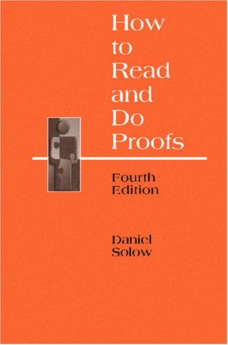 How to Read and Do Proofs An Introduction to Mathematical Thought Processes 4th 2005 (Revised) edition cover