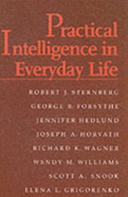 Practical Intelligence in Everyday Life   2000 9780521659581 Front Cover