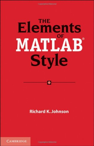 Elements of MATLAB Style   2011 9780521732581 Front Cover