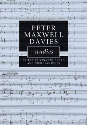 Peter Maxwell Davies Studies   2009 9780521886581 Front Cover