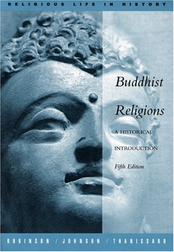 Buddhist Religions A Historical Introduction 5th 2005 (Revised) edition cover