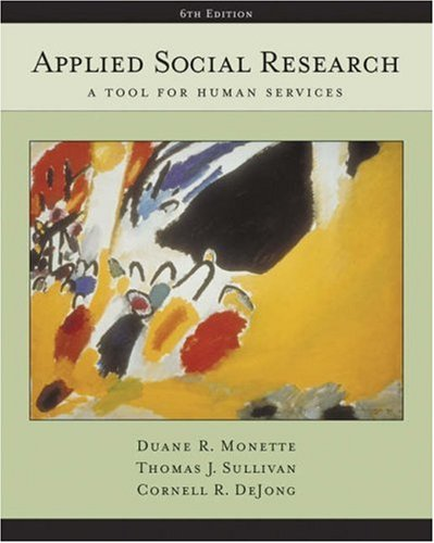 Applied Social Research A Tool for Human Services 6th 2005 (Revised) edition cover