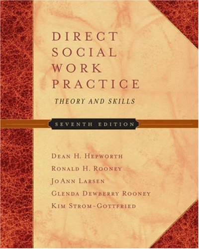 Direct Social Work Practice Theory and Skills 7th 2006 (Revised) edition cover