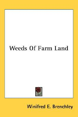 Weeds of Farm Land N/A 9780548476581 Front Cover