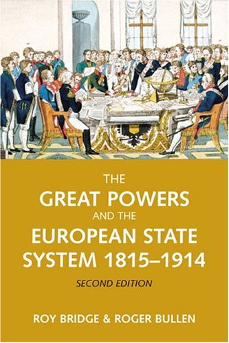 Great Powers and the European States System, 1814-1914  2nd 2005 (Revised) edition cover