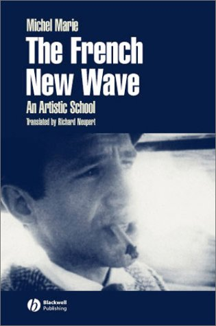 French New Wave An Artistic School  2002 edition cover