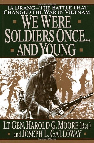 We Were Soldiers Once... and Young Ia Drang - The Battle That Changed the War in Vietnam  1992 edition cover