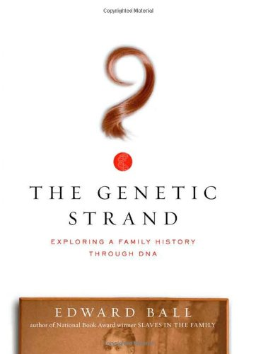 Genetic Strand Exploring a Family History Through DNA  2007 edition cover