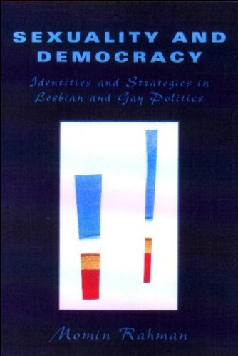 Sexuality and Democracy Identities and Strategies in Lesbian and Gay Politics  2000 9780748609581 Front Cover