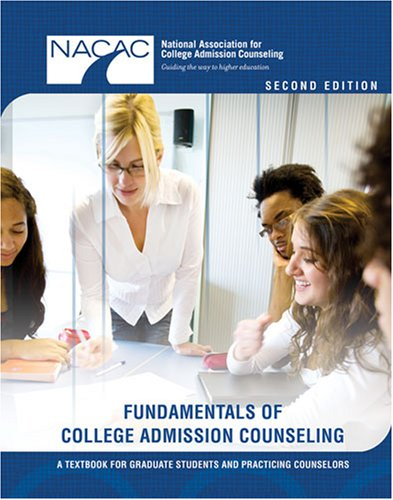Fundamentals of College Admission Counseling : A Textbook for Graduate Students and Practicing Counselors 2nd (Revised) edition cover