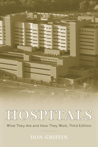 Hospitals What They Are and How They 3rd 2006 (Revised) edition cover