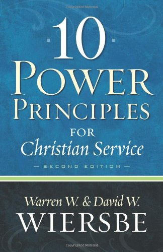 10 Power Principles for Christian Service  2nd 2010 (Reprint) edition cover