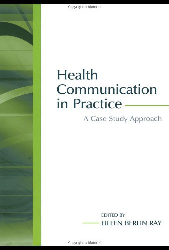 Health Communication in Practice A Case Study Approach 2nd 2005 edition cover