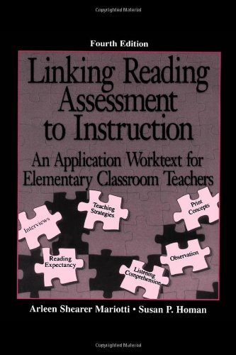 Linking Reading Assessment to Instruction An Application Worktext for Elementary Classroom Teachers 4th 1995 (Revised) edition cover