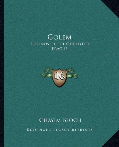 Golem : Legends of the Ghetto of Prague N/A 9781162569581 Front Cover