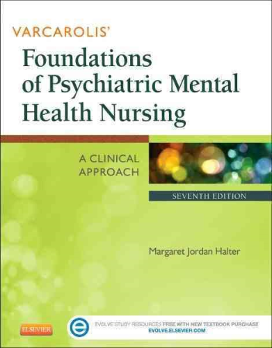Varcarolis' Foundations of Psychiatric Mental Health Nursing A Clinical Approach 7th 2014 edition cover