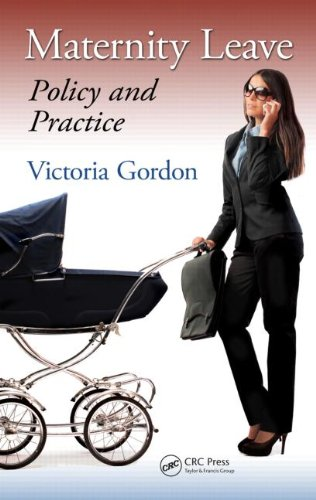 Maternity Leave Policy and Practice  2013 edition cover