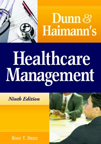 Dunn and Haimann's Healthcare Management  9th 2010 edition cover