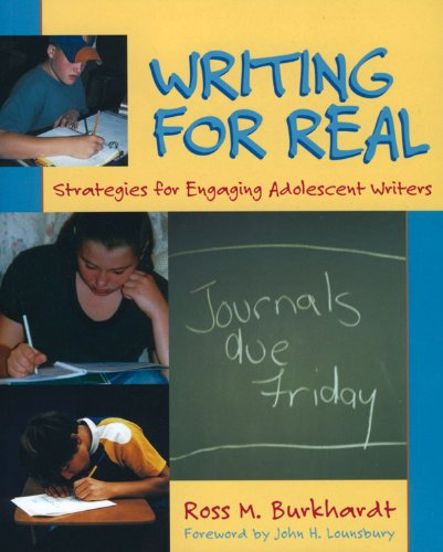Writing for Real Strategies for Engaging Adolescent Writers  2002 edition cover