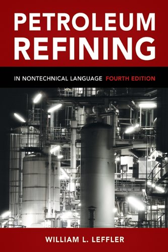 Petroleum Refining in Nontechnical Language  4th 2008 edition cover