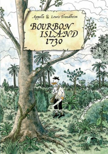 Bourbon Island 1730   2008 9781596432581 Front Cover