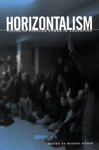 Horizontalism Voices of Popular Power in Argentina  2006 edition cover