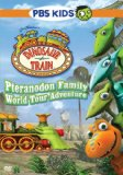 Dinosaur Train: Pteranodon Family World Tour Advt System.Collections.Generic.List`1[System.String] artwork
