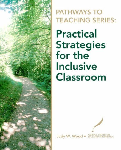 Practical Strategies for the Inclusive Classroom   2009 edition cover