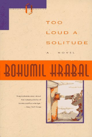 Too Loud a Solitude  N/A edition cover