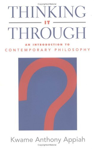 Thinking It Through An Introduction to Contemporary Philosophy  2003 edition cover