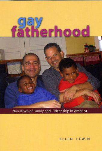 Gay Fatherhood Narratives of Family and Citizenship in America  2009 edition cover