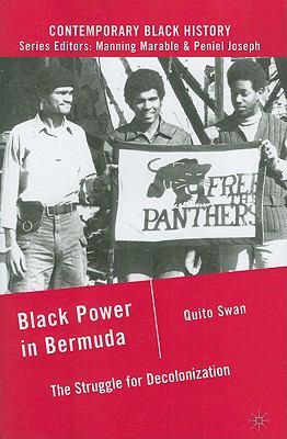 Black Power in Bermuda The Struggle for Decolonization  2009 edition cover