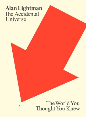 Accidental Universe The World You Thought You Knew  2013 edition cover