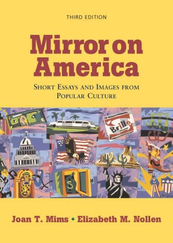 Mirror on America Short Essays and Images from Popular Culture 3rd 2006 9780312436582 Front Cover