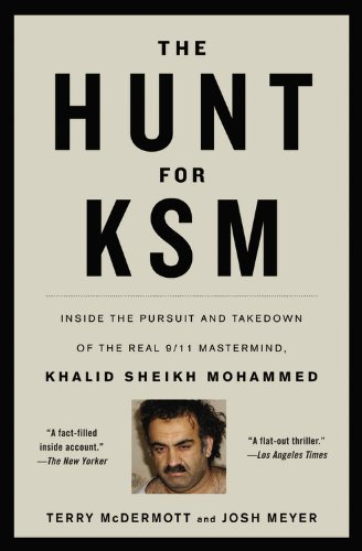 Hunt for KSM Inside the Pursuit and Takedown of the Real 9/11 Mastermind, Khalid Sheikh Mohammed  2013 edition cover