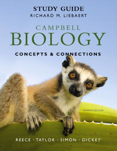 Study Guide for Campbell Biology Concepts and Connections 7th 2012 (Revised) edition cover