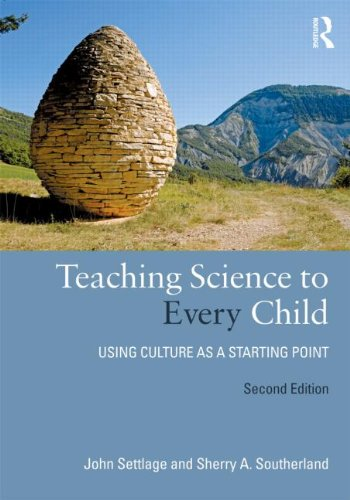 Teaching Science to Every Child Using Culture as a Starting Point 2nd 2012 (Revised) edition cover