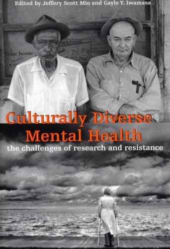 Culturally Diverse Mental Health The Challenges of Research and Resistance  2003 9780415933582 Front Cover