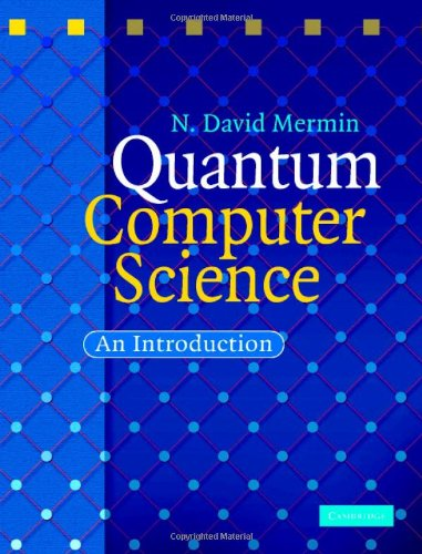 Quantum Computer Science An Introduction  2007 edition cover