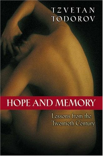 Hope and Memory - Lessons from the Twentieth Century   2003 9780691096582 Front Cover