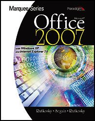 Microsoft Office 2007 : With Windows XP and Internet Explorer 7.0  2008 9780763829582 Front Cover