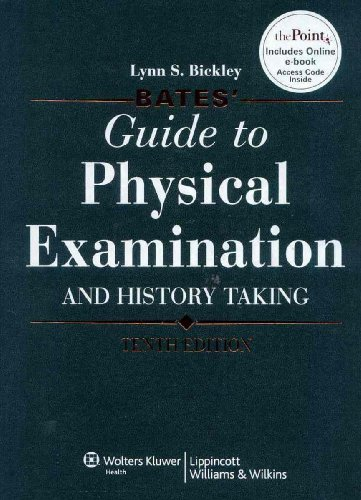 Bates' Guide to Physical Examination and History Taking  10th 2009 (Revised) edition cover