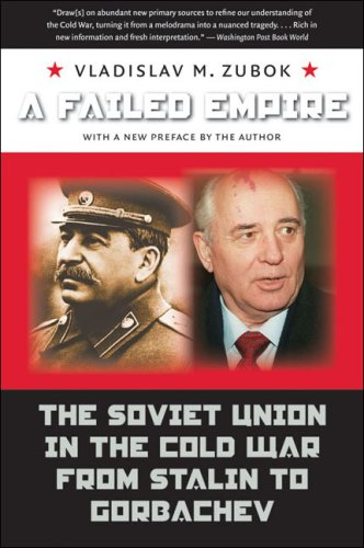 Failed Empire The Soviet Union in the Cold War from Stalin to Gorbachev 2nd 2009 edition cover