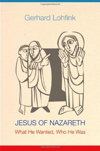 Jesus of Nazareth: What He Wanted, Who He Was  2012 edition cover