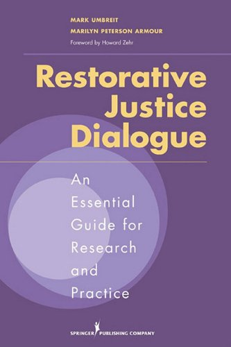Restorative Justice Dialogues An Essential Guide for Research and Practice  2010 edition cover