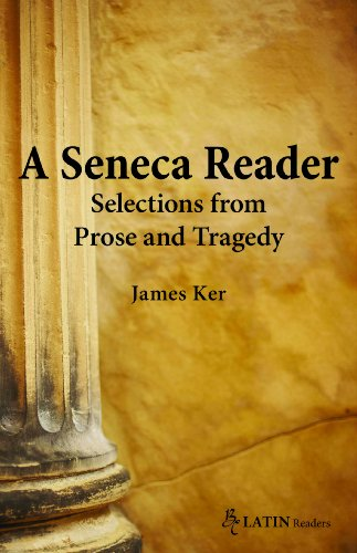 Seneca Reader Selections from Prose and Tragedy  2011 edition cover