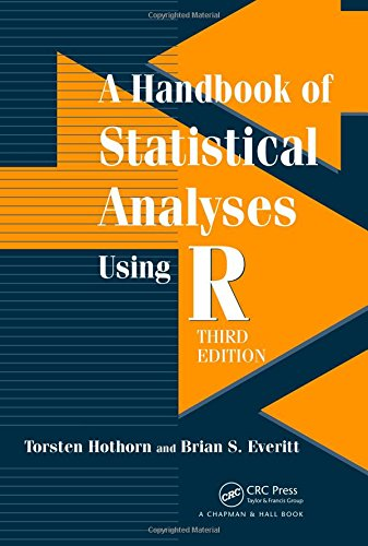 Handbook of Statistical Analyses Using R, Third Edition  3rd 2014 (Revised) edition cover